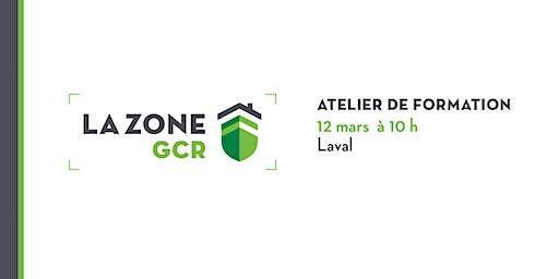 Atelier sur la Zone GCR - Laval
