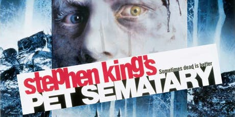 We Really Like Her! : PET SEMATARY (1989) tickets