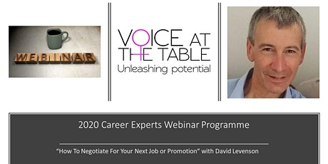 WEBINAR: How To Negotiate for Your Next Job/Promotion tickets