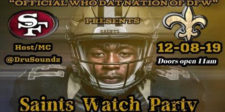 Saints vs 49ers Watch Party tickets