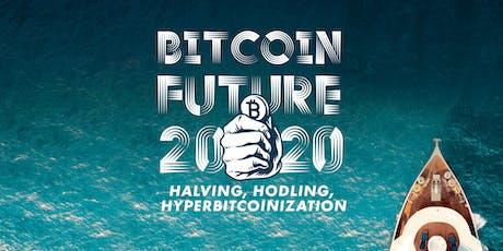 Bitcoin Future 2020 - halving, hodling & hyperbitcoinization tickets