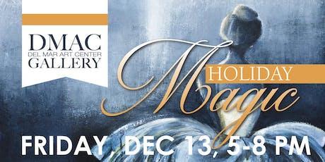Holiday Magic Del Mar Art Center Gallery tickets