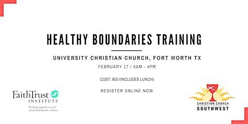 Healthy Boundaries Training - Feb. 17 - Fort Worth, TX
