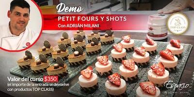 Demo de Petit Fours y Shots con Adrián MILANI