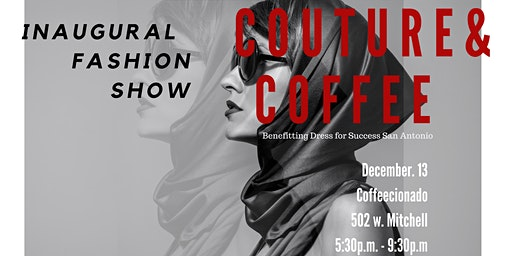 Couture and Coffee Fashion Show