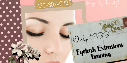 $399 Eyelash Extension Training