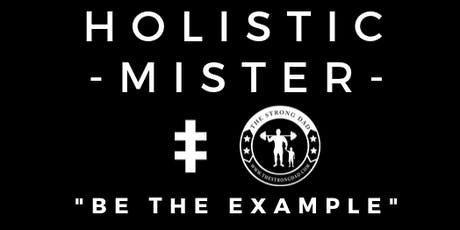 The Holistic Mister #3 tickets