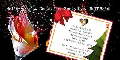 Holiday Cocktails & Smokey Eyes