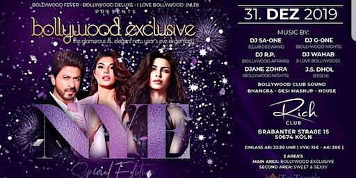 Bollywood Exclusive meets Sweet & Sexxy - 2 Areas - NYE in Cologne City