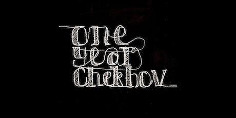 One Year Chekhov - Uncle Vanya (Round 5) tickets