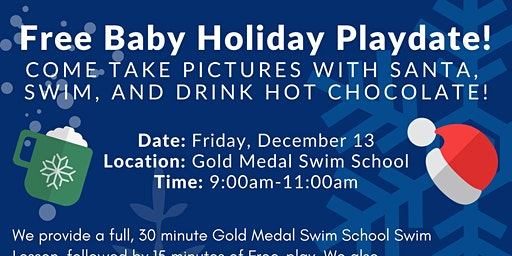 Free Holiday Baby Swim Play date