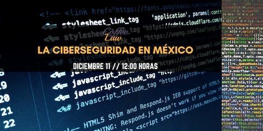 La Ciberseguridad en México