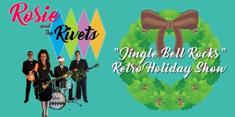Jingle Bell Brunch Starring Rosie & The Rivets tickets