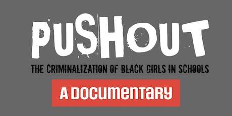 Pushout: The Criminalization of Black Girls in Schools  Film Screening tickets