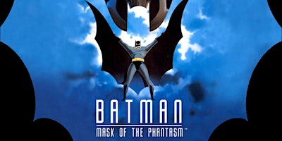 Screening of amazing BATMAN: MASK OF THE PHANTASM