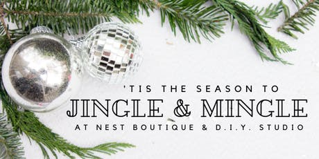 Nest Boutique's Annual Jingle and Mingle! tickets