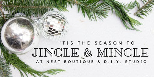 Nest Boutique's Annual Jingle and Mingle!