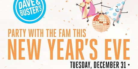 Dave & Buster's Cary Family New Year's Celebration 12/31/19 4:00pm-7:00pm tickets
