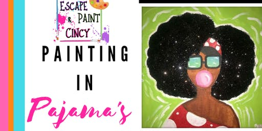 Painting In Pajama's!!