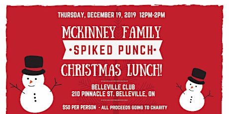 McKinney Family Xmas Spiked Punch Lunch tickets