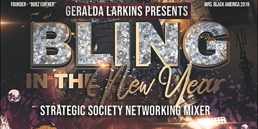 Bling In the New Year: Strategic Society Networking Mixer