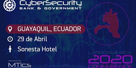 Cybersecurity Bank, Business & Government Guayaquil boletos