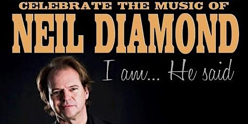 I Am, He Said - A Celebration of Neil Diamond starring Matt Vee