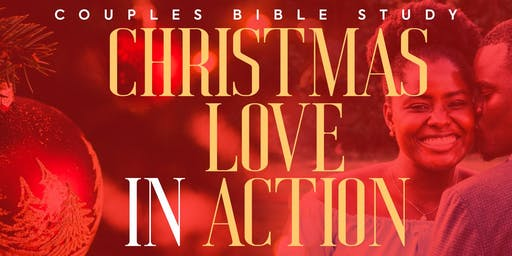 Couples Bible Study: Christmas Love in Action