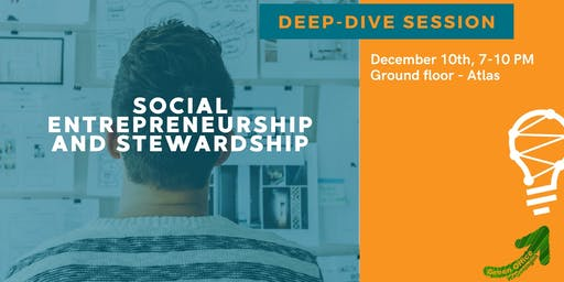 Deep-dive: social entrepreneurship & stewardship