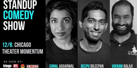 Standup Comedy Show (Deepu Dileepan, Vikram Balaji & Sonal Aggarwal) tickets