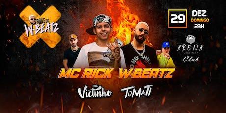 Baile do W Beatz - Arena Club  ingressos