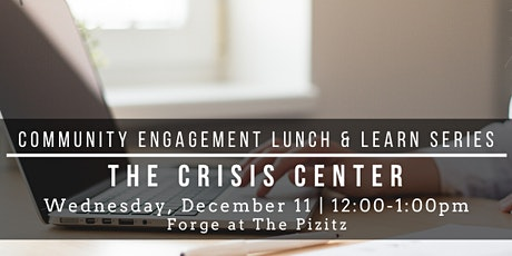 Community Engagement Lunch & Learn- The Crisis Center tickets