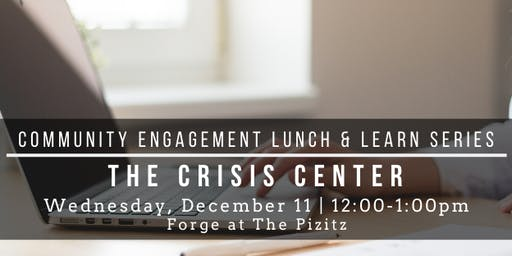 Community Engagement Lunch & Learn- The Crisis Center