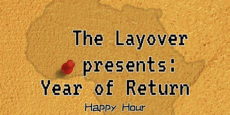 The Layover Presents: Year of Return Happy Hour tickets