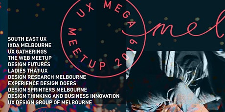 UX Mega Meetup 2019 Wrap Up tickets