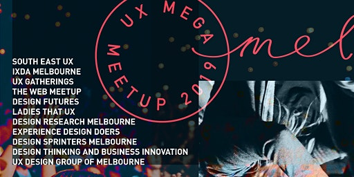 UX Mega Meetup 2019 Wrap Up