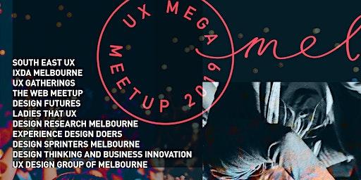UX Mega Meetup 2019 Wrap Up