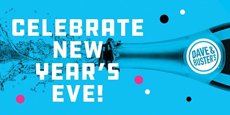 9PM-1AM NYE 21+ Celebration 2020 Dave & Buster's Cary tickets