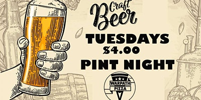 PINT NIGHT AT WARPATH PIZZA