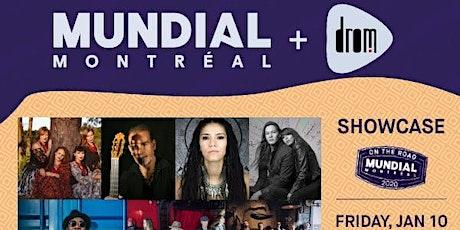 Mundial Montreal & DROM Showcase tickets