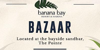 Banana Bay Bazaar