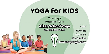 Yoga for Kids - After School Classes - Spring Term tickets