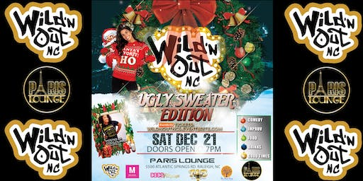 Wild 'n Out NC (Ugly Sweater Edition)