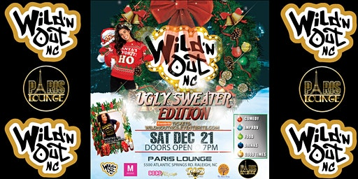 Wild 'n Out NC (Ugly Sweater Edition) (18+)
