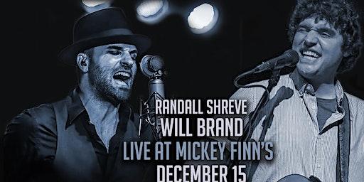 Randall Shreve with Will Brand at Mickey Finn's