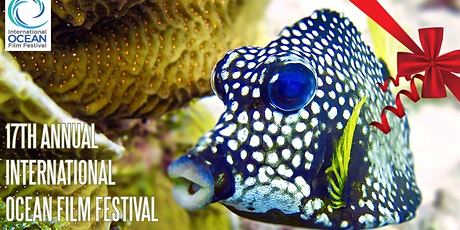 Give the Ocean a Voice! Support the 17th AnnuaI IOFF tickets