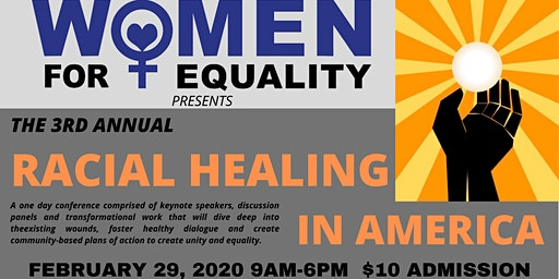 The 3rd Annual Racial Healing in America Conference