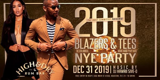 "8th Annual NYE Bash - ""Blazers and Tees"""