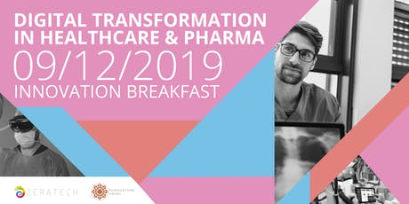 Breakfast - Digital transformation in Healtcare & Pharma biglietti