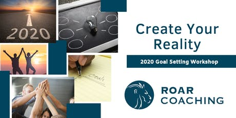 Create Your Reality - 2020 Goal Setting Workshop (Cambridge) tickets